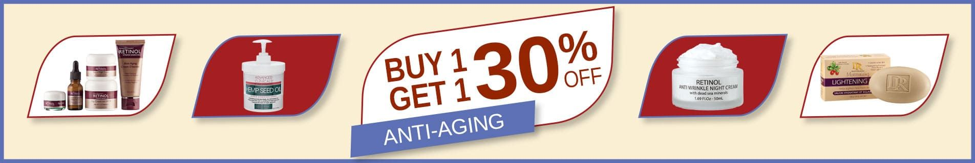Buy 1 Get 1 30% Off Anti-Aging