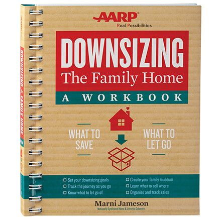"""AARP® Downsizing The Family Home""–A Workbook-369616"