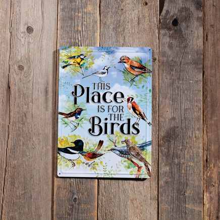 """""""This Place is for the Birds"""" Metal Wall Sign-369063"""