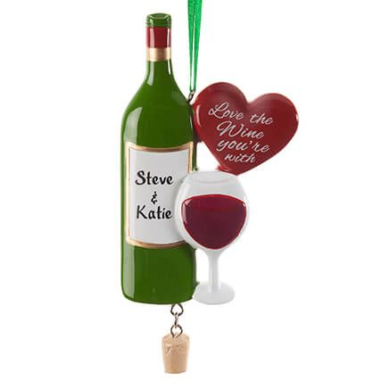 Personalized Love the Wine You're With Ornament-364418