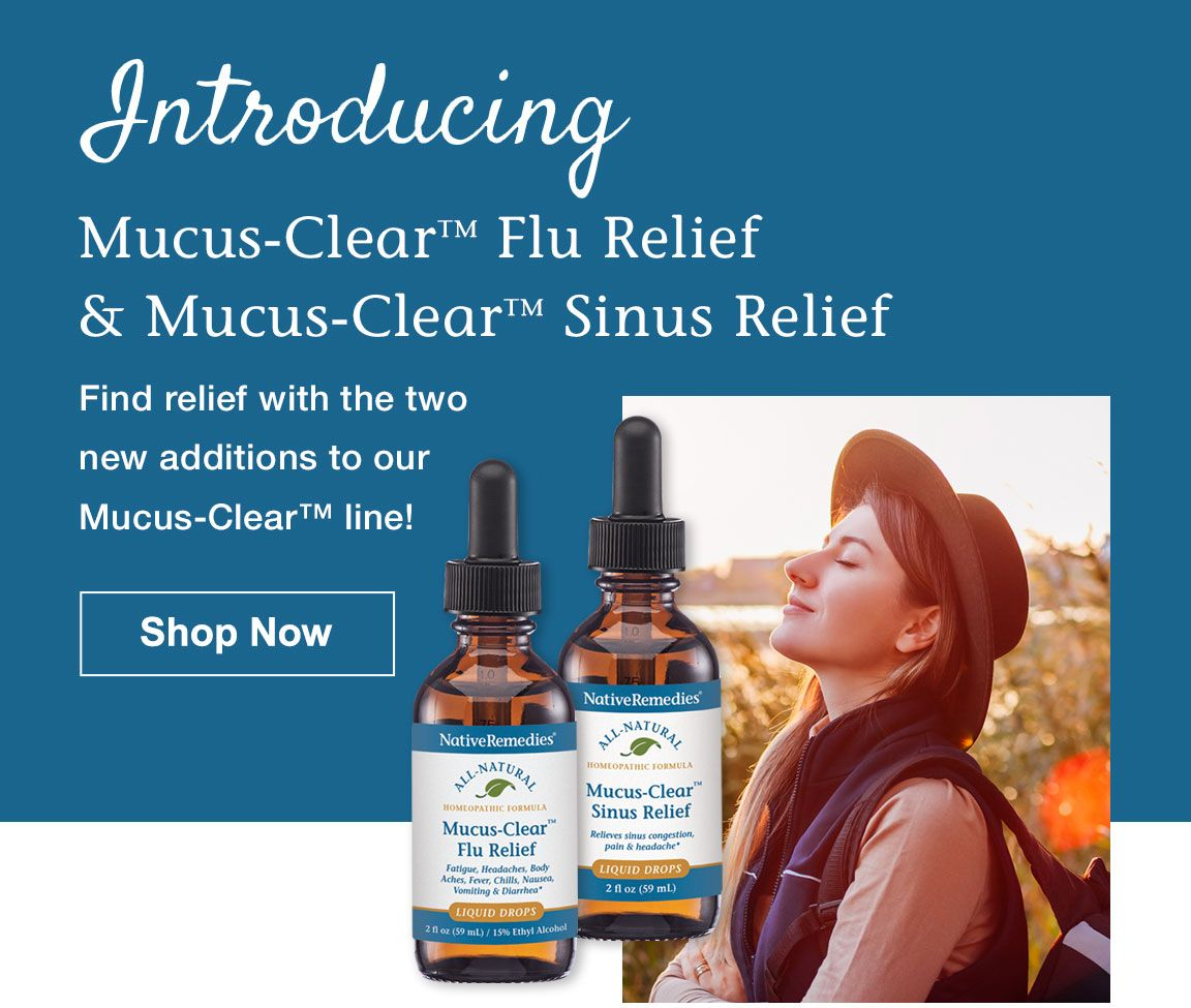 New Mucus-Clear Products