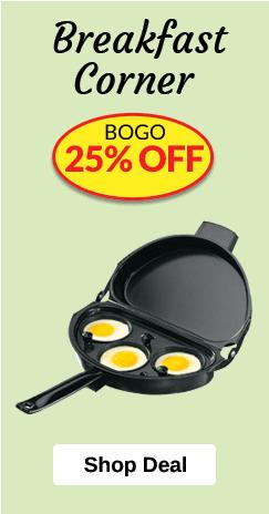 Breakfast Corner Promotion - BOGO 25% OFF
