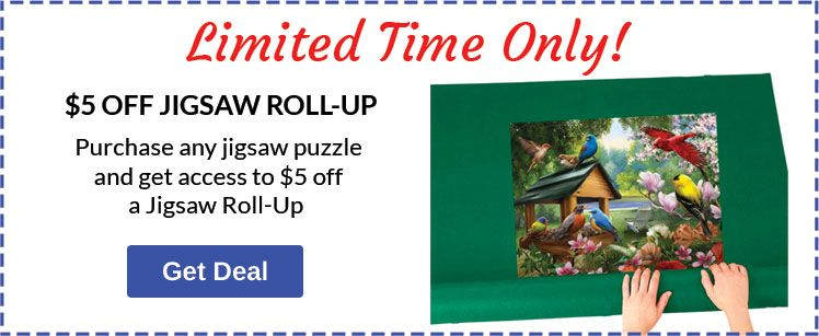 Buy 1 Jigsaw Puzzle, Save $5 on Jigsaw Rollup