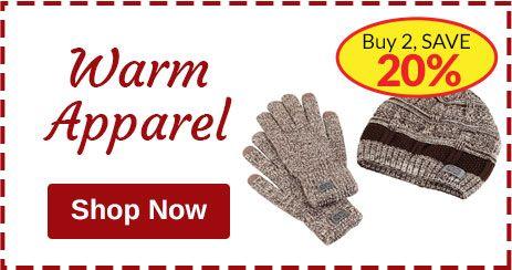 Warm Apparel Promotion - Buy 2, SAVE 20%