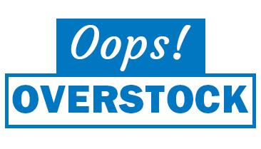 Oops Overstock