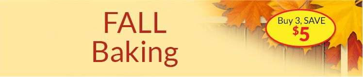 Fall Baking Header - Buy 3, SAVE $5