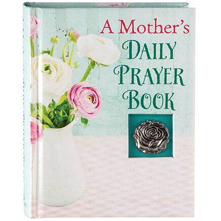 A Mother's Daily Prayer Book-367651