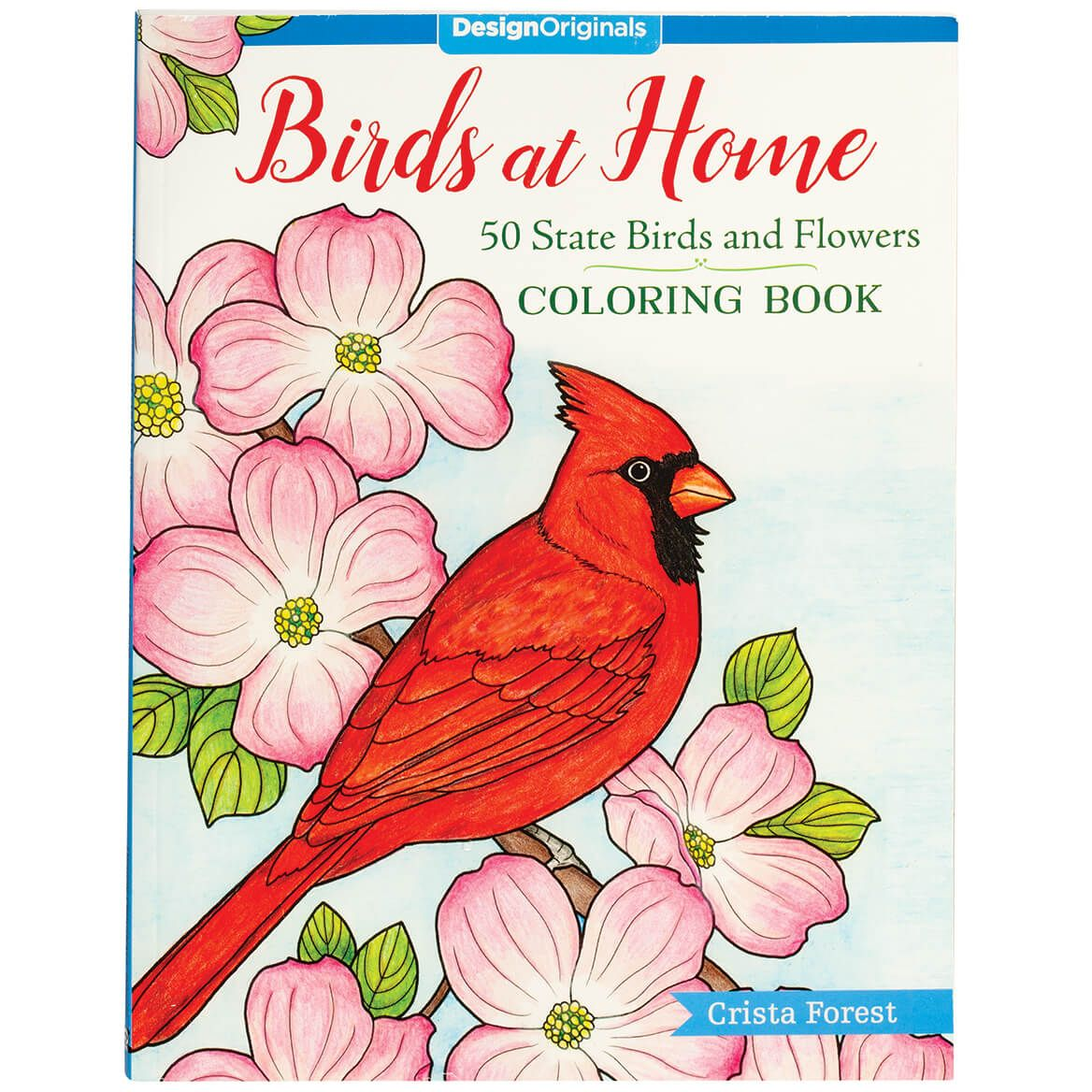 Birds at Home: 50 State Birds & Flowers Coloring Book-372562